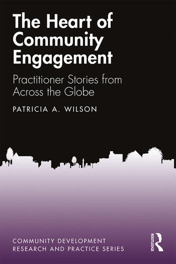 The Heart of Community Engagement Practitioner Stories from Across the Globe book cover