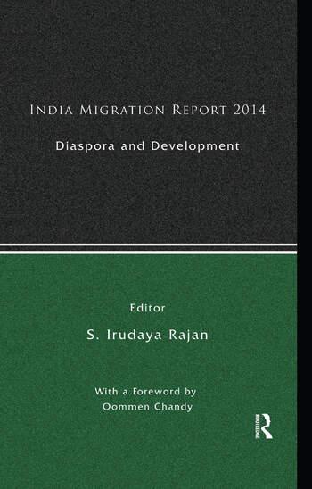 India Migration Report 2014: Diaspora and Development, 1st Edition