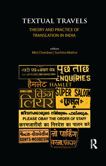 Textual Travels Theory and Practice of Translation in India book cover