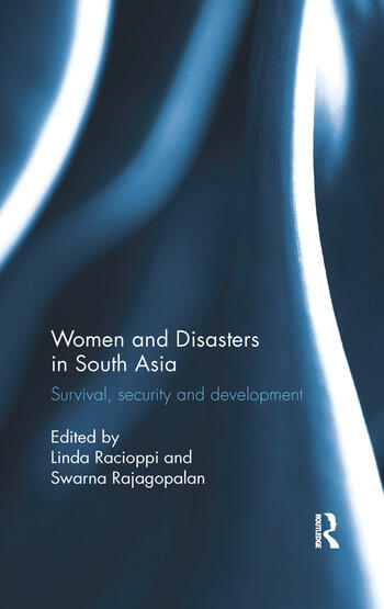 Women and Disasters in South Asia Survival, security and development book cover