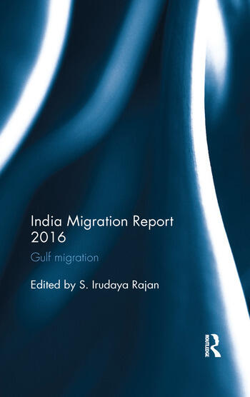 India Migration Report 2016 Gulf migration book cover