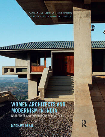 Women Architects and Modernism in India Narratives and Contemporary Practices book cover