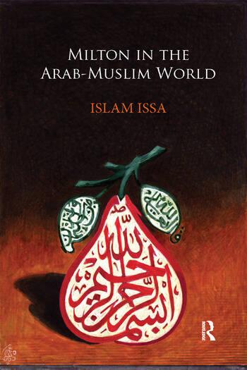 Milton in the Arab-Muslim World book cover