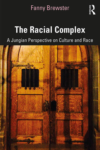The Racial Complex A Jungian Perspective on Culture and Race book cover