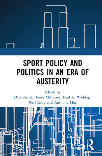 Sport Policy and Politics in an Era of Austerity book cover