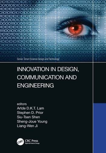 Innovation in Design, Communication and Engineering Proceedings of the 8th Asian Conference on Innovation, Communication and Engineering (ACICE 2019), October 25-30, 2019, Zhengzhou, P.R. China book cover