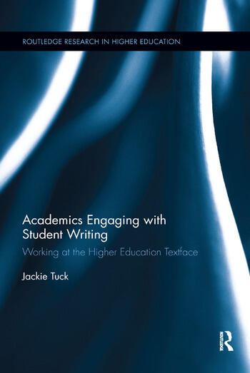 Academics Engaging with Student Writing Working at the Higher Education Textface book cover