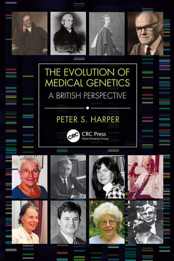 The Evolution of Medical Genetics A British Perspective book cover