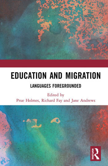 Education and Migration Languages Foregrounded book cover