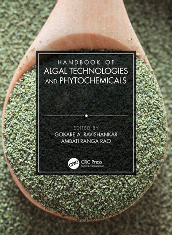 Handbook of Algal Technologies and Phytochemicals Two Volume Set book cover