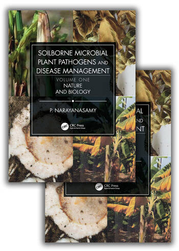 Soilborne Microbial Plant Pathogens and Disease Management (Two Volume Set) book cover