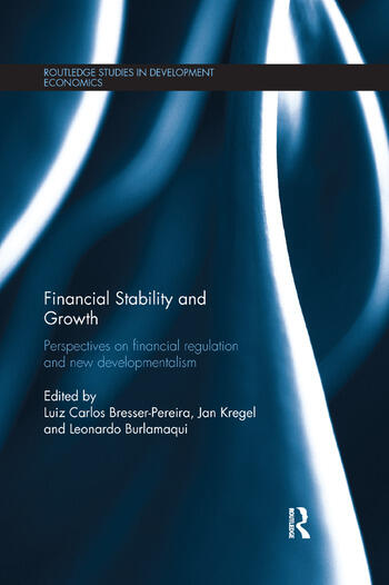 Financial Stability and Growth Perspectives on financial regulation and new developmentalism book cover