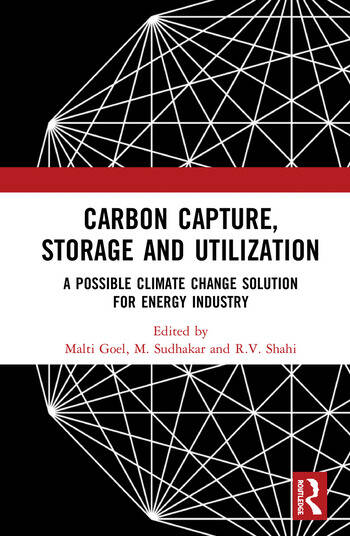 Carbon Capture, Storage and Utilization A Possible Climate Change Solution for Energy Industry book cover