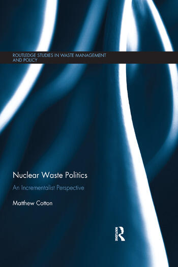 Nuclear Waste Politics An Incrementalist Perspective book cover