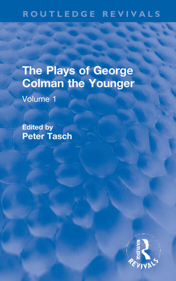 The Plays of George Colman the Younger Volume 1 book cover