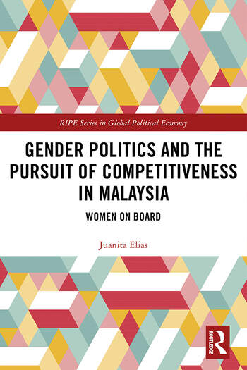 Gender Politics and the Pursuit of Competitiveness in Malaysia Women on Board book cover