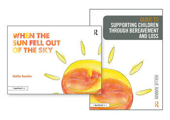 Supporting Children through Bereavement and Loss & When the Sun Fell Out of the Sky book cover
