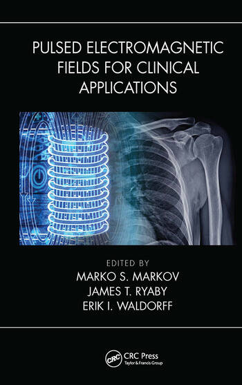 Pulsed Electromagnetic Fields for Clinical Applications book cover