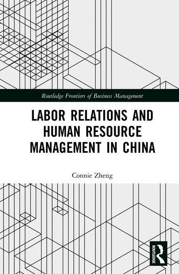Labor Relations and Human Resource Management in China book cover