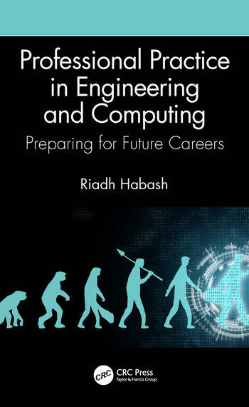 Professional Practice in Engineering and Computing Preparing for Future Careers book cover
