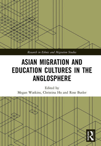 Asian Migration and Education Cultures in the Anglosphere book cover
