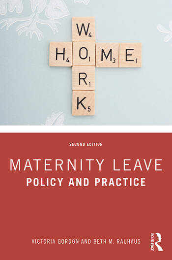 Maternity Leave Policy and Practice book cover