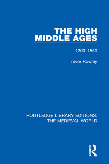 The High Middle Ages 1200-1550 book cover
