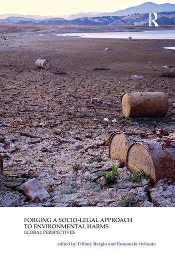 Forging a Socio-Legal Approach to Environmental Harms Global Perspectives book cover