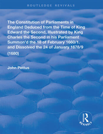 The Constitution of Parliaments in England deduced from the time of King Edward the Second book cover