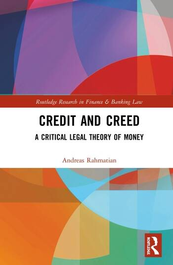 Credit and Creed A Critical Legal Theory of Money book cover