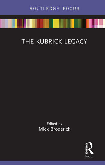 The Kubrick Legacy book cover