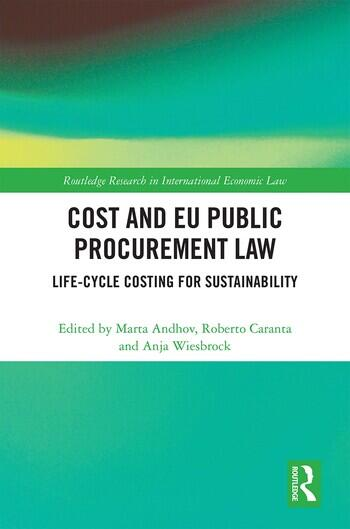 Cost and EU Public Procurement Law Life-Cycle Costing for Sustainability book cover