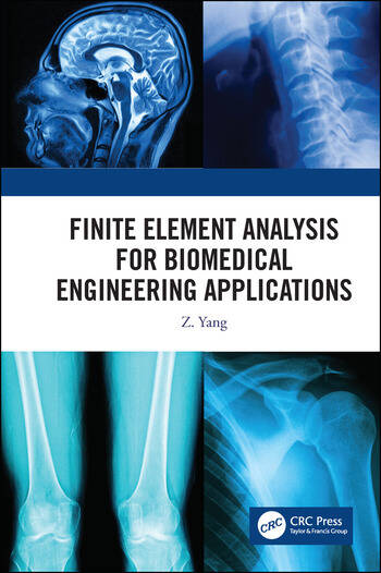 Finite Element Analysis for Biomedical Engineering Applications book cover