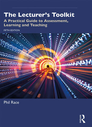 The Lecturer's Toolkit A Practical Guide to Assessment, Learning and Teaching book cover