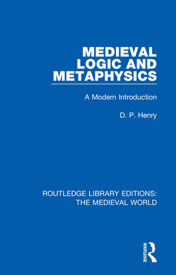 Medieval Logic and Metaphysics A Modern Introduction book cover