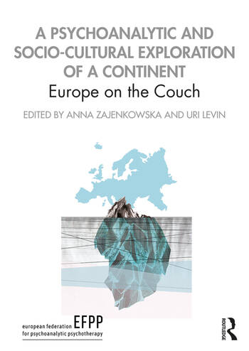 A Psychoanalytic and Socio-Cultural Exploration of a Continent Europe on the Couch book cover