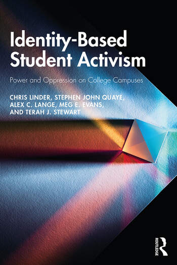 Identity-Based Student Activism Power and Oppression on College Campuses book cover