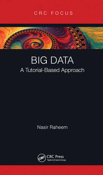 Big Data A Tutorial-Based Approach book cover