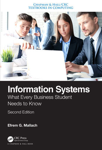 Information Systems What Every Business Student Needs to Know, Second Edition book cover