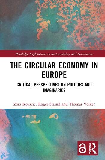 The Circular Economy in Europe Critical Perspectives on Policies and Imaginaries book cover