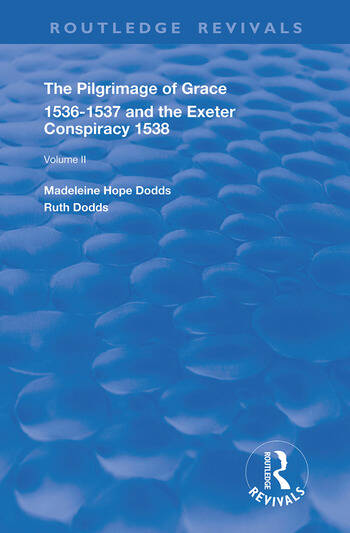 The Pilgrimage of Grace, 1526-1537, and The Exeter Conspiracy, 1538 Volume 2 book cover
