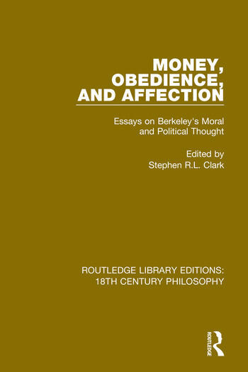 Money, Obedience, and Affection Essays on Berkeley's Moral and Political Thought book cover
