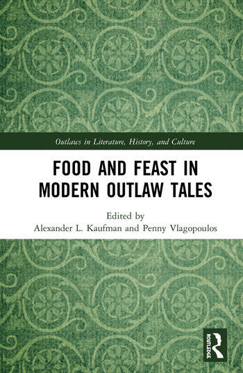 Food and Feast in Modern Outlaw Tales book cover