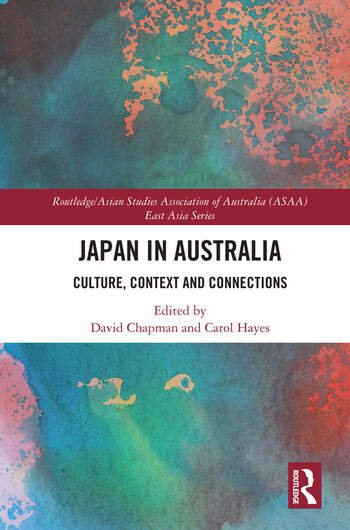 Japan in Australia Culture, Context and Connection book cover