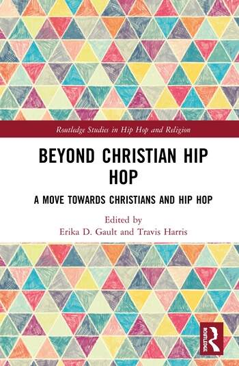 Beyond Christian Hip Hop A Move Towards Christians and Hip Hop book cover