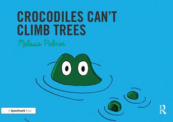 Crocodiles Can't Climb Trees book cover