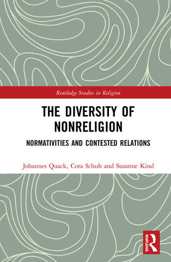The Diversity of Nonreligion Normativities and Contested Relations book cover