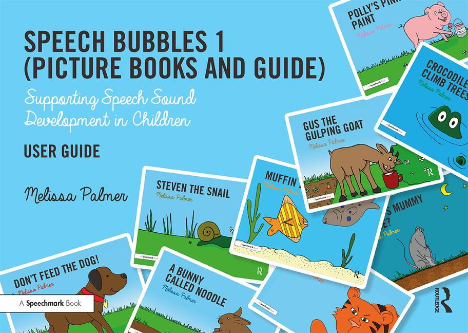 Speech Bubbles 1 (Picture Books and Guide) Supporting Speech Sound Development in Children book cover