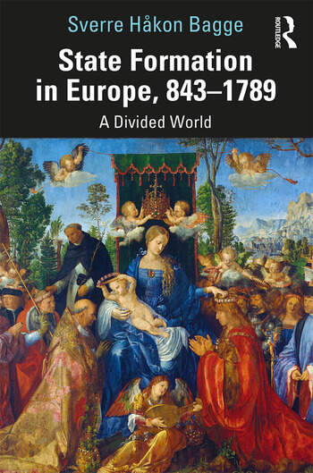 State Formation in Europe, 843–1789 A Divided World book cover