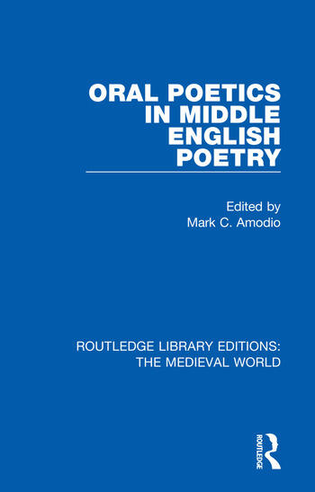 Oral Poetics in Middle English Poetry book cover